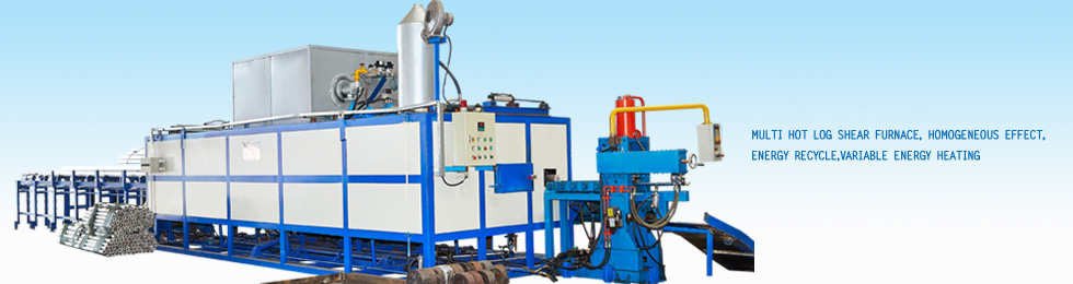 Multi hot log shear furnace Homogeneous effect, energy recycle,variable energy heating